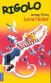 Rigolo T.3 ; Lucie L'Eclair - Intérieur - Format classique