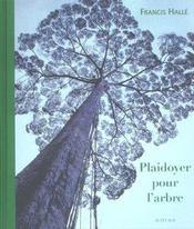 Plaidoyer pour l'arbre - Intérieur - Format classique