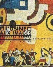 L'Usine Aux Images - Couverture - Format classique