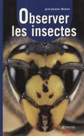 Observer Les Insectes - Couverture - Format classique