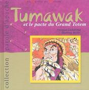 Tumawak Et Le Pacte Du Grand Totem - Intérieur - Format classique