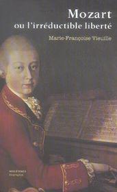 Mozart Ou L'Irreductible Liberte - Intérieur - Format classique