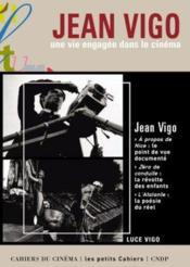 Jean Vigo, une vie engagée dans le cinéma - Couverture - Format classique