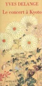 Le Concert A Kyoto Et Autres Nouvelles - Couverture - Format classique