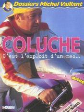 Dossier Michel Vaillant T.5 ; Coluche... C'Est L'Exploit D'Un Mec - Intérieur - Format classique