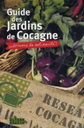 Guide des jardins de Cocagne. cultivons la solidarité ! - Couverture - Format classique
