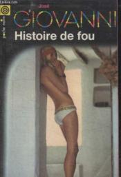 Collection La Poche Noire. N° 86 Histoire De Fou. - Couverture - Format classique
