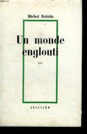 Un Monde Englouti. La Maison De Campagne. - Couverture - Format classique