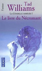 La Citadelle Assiegee T.1 ; Le Livre Du Necromant - Intérieur - Format classique