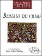 Romans Du Crime Capes/Agregation Lettres - Couverture - Format classique