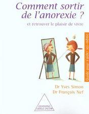 Comment sortir de l'anorexie ; et retrouver le plaisir de vivre - Intérieur - Format classique