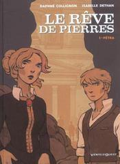Le rêve de pierres t.1 ; Petra - 4ème de couverture - Format classique