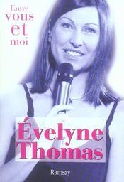 Evelyne thomas entre vous et moi - Intérieur - Format classique