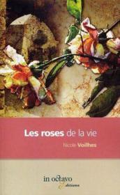 Les Roses De La Vie - Couverture - Format classique
