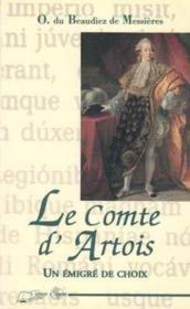 Comte D'Artois Un Emigre De Choix (Le) - Couverture - Format classique