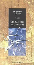 Les Saisons Incertaines - Intérieur - Format classique