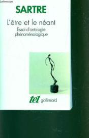 L'être et le néant ; essai d'ontologie phénoménologique - Couverture - Format classique