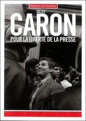 Gilles Caron Pr Liberte Presse - Intérieur - Format classique