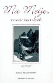 **Ma Meije Mon Combat - Couverture - Format classique