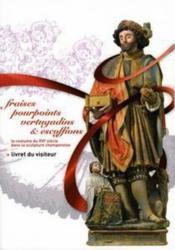 Le costume du XVI siècle dans la sculpture champenoise - Couverture - Format classique