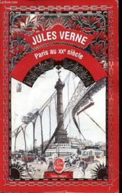 Paris au xxe siecle - Couverture - Format classique