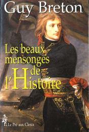 Les beaux mensonges de l'histoire - Intérieur - Format classique