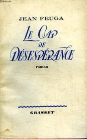 Le Cap De Desesperance. - Couverture - Format classique
