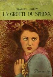 La Grotte Du Sphinx. Collection : Les Bons Romans N° 3 - Couverture - Format classique