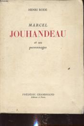 Marcel Jouhandeau Et Ses Personnages - Couverture - Format classique