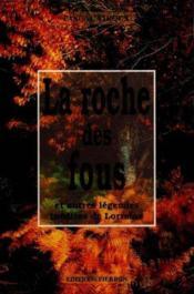 La roche des fous, et autres légendes inédites de Lorraine - Couverture - Format classique