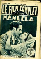 Le Film Complet Du Jeudi N° 1036 - 10e Annee - Manuela - Couverture - Format classique