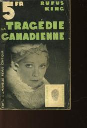La Tragedie Canadienne - Calcour Meets Murder - Couverture - Format classique