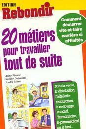 20 Metiers Pour Travailler Tout De Suite - Intérieur - Format classique