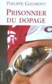 Prisonnier du dopage - Couverture - Format classique