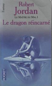 La roue du temps T.5 ; le maitre du mal t.1 ; le dragon réincarné - Couverture - Format classique