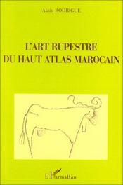 L'art rupestre du haut Atlas marocain - Couverture - Format classique