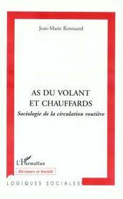 As Du Volant Et Chauffards ; Sociologie De La Circulation Routiere - Intérieur - Format classique