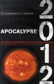Apocalypse 2012 ; une enquête scientifique sur des catastrophes annoncées - Intérieur - Format classique