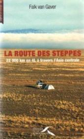 La route des steppes - Couverture - Format classique