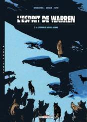 L'esprit de Warren T.2 ; la légende de nouvel homme - Couverture - Format classique