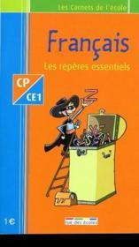 Français CP/CE1 ; les repères essentiels - Couverture - Format classique