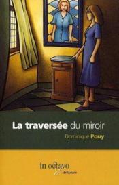 La traversee du miroir - Couverture - Format classique