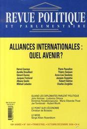 Revue Politique Et Parlementaire N.1041 ; Alliances Internationales : Quel Avenir ? - Intérieur - Format classique