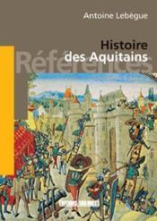 Histoire des aquitains - Couverture - Format classique