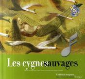 Les cygnes sauvages - Intérieur - Format classique