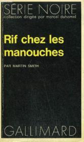 Collection : Serie Noire N° 1492 Rif Chez Les Manouches - Couverture - Format classique