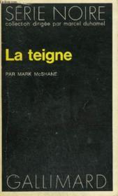 Collection : Serie Noire N° 1641 La Teigne - Couverture - Format classique