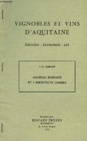 Vignobles Et Vins D'Aquitaine, Histoire, Economie, Art, Chateau Margaux Et L'Architecte Combes - Couverture - Format classique
