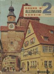 Cours D'Allemand Scheid - Classe De Troisieme Deuxi7me Langue - Quatrieme Et Troisieme Premiere Langue - Couverture - Format classique