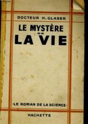 Le Mystere De La Vie - Couverture - Format classique
